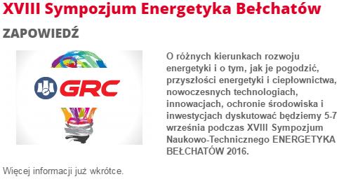 GRC Partnerem VII Sympozjum ENERGETYKA BEŁCHATÓW 2017